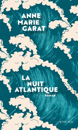 """Afficher """"La Nuit atlantique"""""""